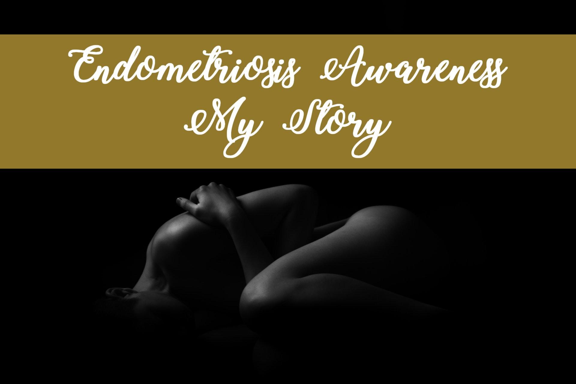 Endometriosis – My Story, Sugar & Spice