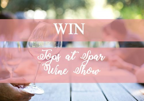 WIN with the Tops at SPAR Wine Show 2018