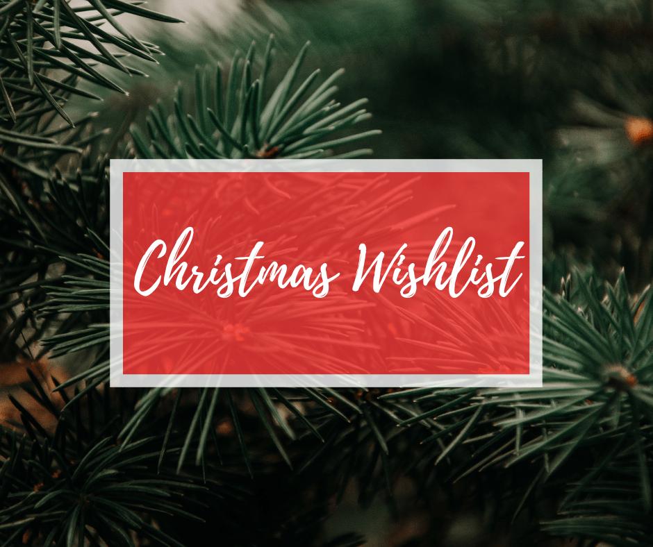 Christmas Wishlist 2018, Sugar & Spice