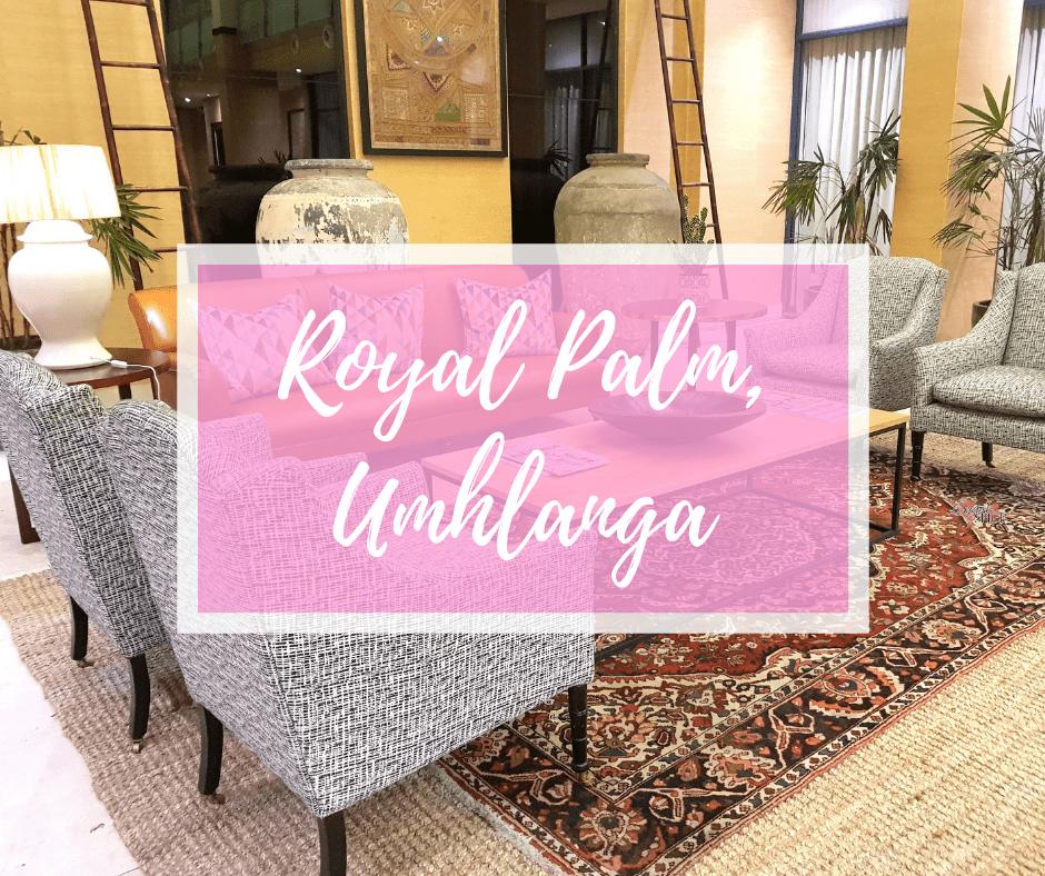 Royal PalmUmhlanga