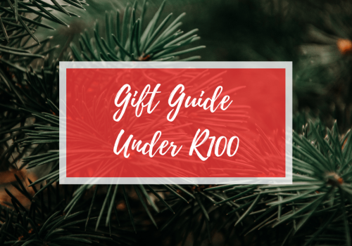 GIFT GUIDE – Under R100