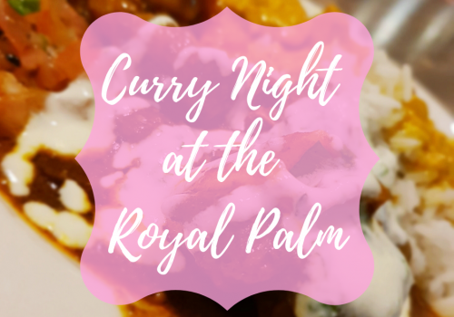 Curry Night at the Royal Palm Hotel