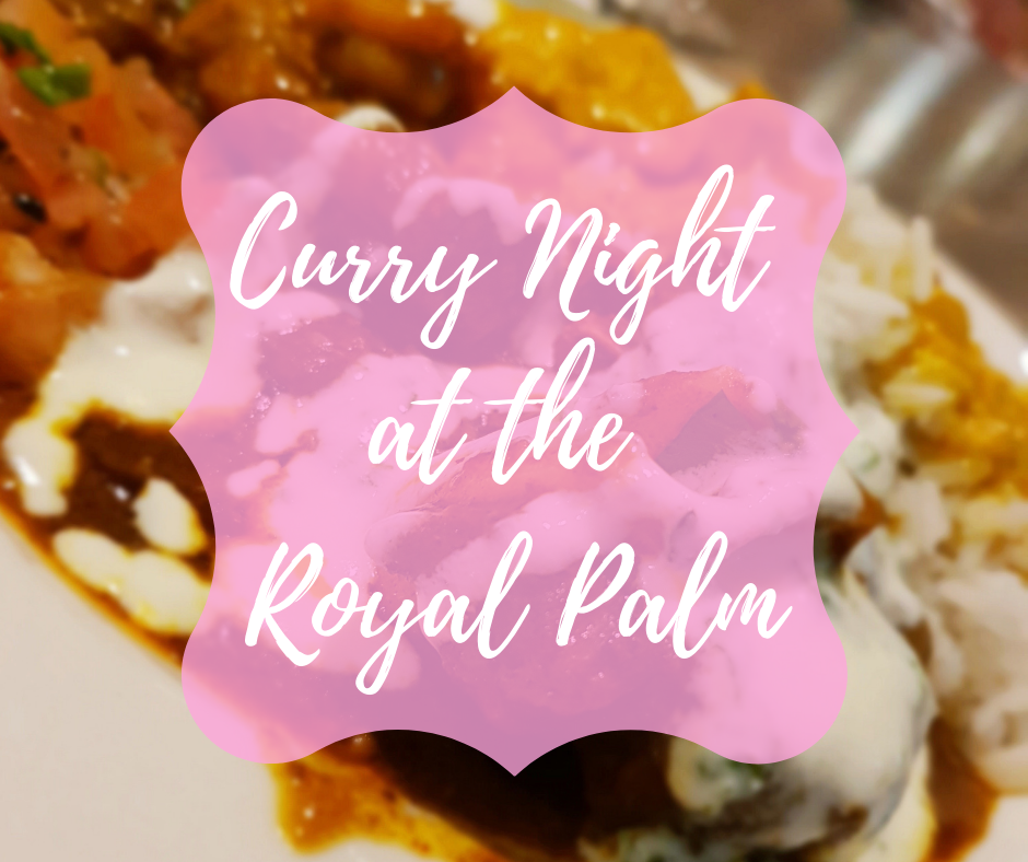 Curry Night at the Royal Palm Hotel, Sugar & Spice
