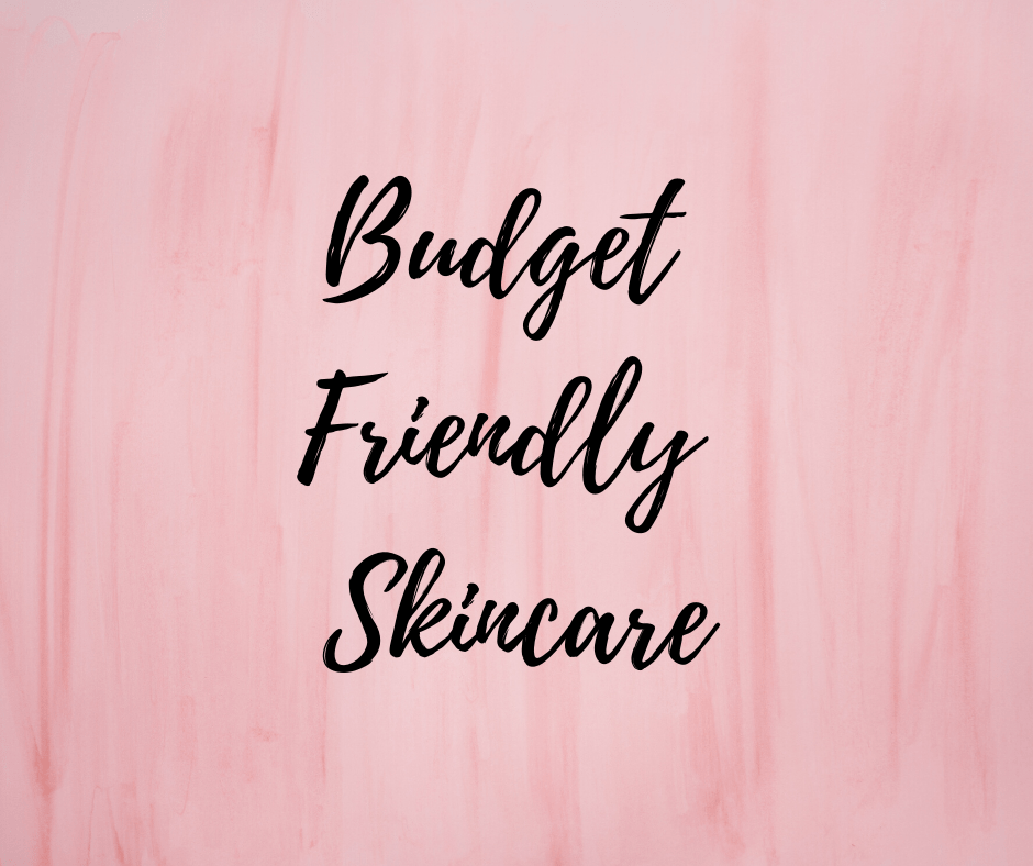 Budget Friendly Skincare, Sugar & Spice