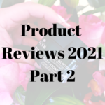 Product Reviews 2021 – Part 2, Sugar & Spice