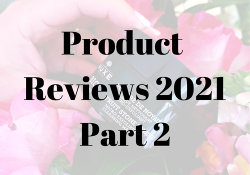 Product Reviews 2021 – Part 2