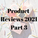 Product Reviews 2021 – Part 3, Sugar & Spice