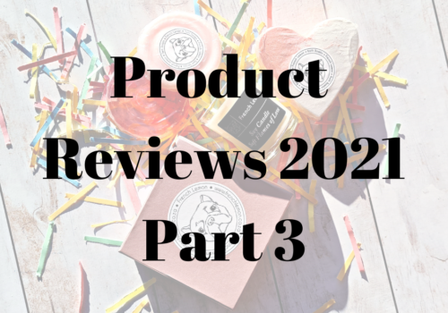 Product Reviews 2021 – Part 3