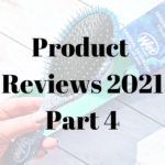Product Reviews 2021 – Part 4